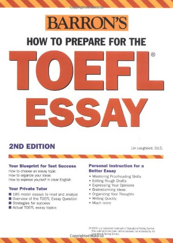Essay Writing On Newspaper How To Prepare For The Toefl Essay Barrons How To Prepare For The  Computerbased Toefl Essay Lin Lougheed  Amazoncom Books Argumentative Essay Examples High School also Compare And Contrast High School And College Essay How To Prepare For The Toefl Essay Barrons How To Prepare For The  Is Psychology A Science Essay