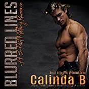 Blurred Lines: The Entire Collection: A 3-Part Military Romance (Point of Contact, Book 1)  | Calinda B