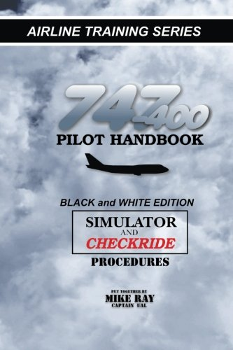 747-400 Pilot Handbook: Simulator and Checkride Procedures (Airline Training) pdf