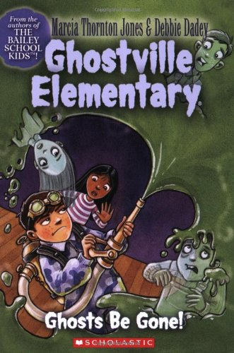 Download Ghosts Be Gone! (Ghostville Elementary #8) pdf