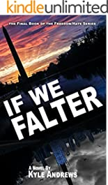If We Falter (Freedom/Hate Series, Book 6)