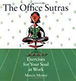 Image of The Office Sutras: Exercises for Your Soul at Work