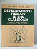 Developmental Therapy in the Classroom 9780890791042