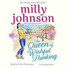 The Queen of Wishful Thinking Audiobook by Milly Johnson Narrated by Colleen Prendergast