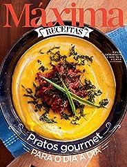 Revista Máxima Receitas - Pratos gourmet para o dia a dia