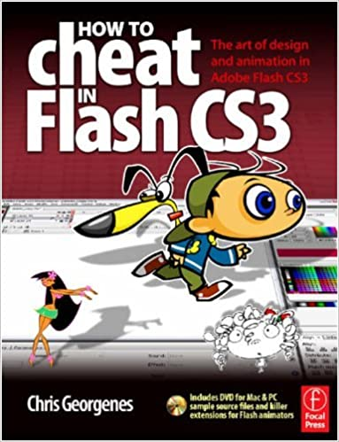 Amazon com: How to Cheat in Flash CS3: The art of design and