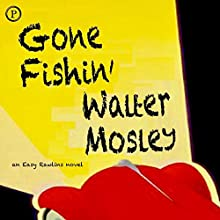Gone Fishin': An Easy Rawlins Novel Audiobook by Walter Mosley Narrated by Paul Winfield