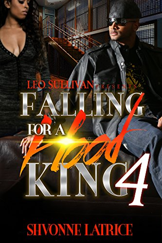 Falling For A Hood King 4 (Coasters Treasures)