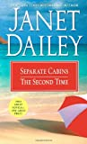 Separate Cabins; The Second Time, Janet Dailey, 1416523588