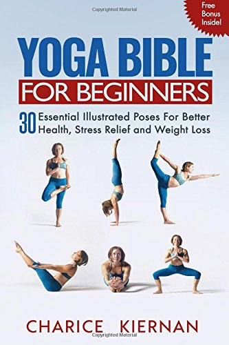 Yoga Bible Beginners Essential Illustrated