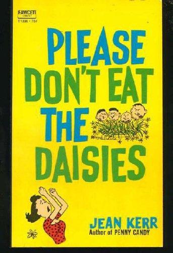 Please Don't Eat the Daisies (Fawcett Crest)