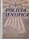 img - for Policia cientifica,revista quincenal policiaca,la habana cuba,1935. book / textbook / text book