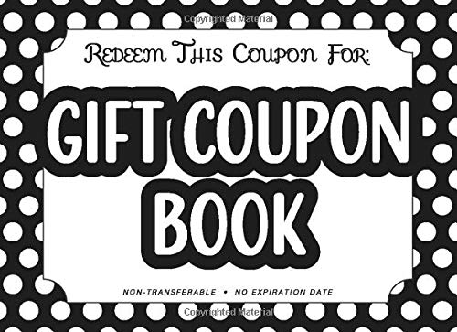 Gift Coupon Book Notebook Of Blank Diy Fillable Voucher Templates Lovely Coupons Co 9781687740144 Amazon Com Books