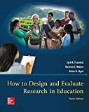 img - for Looseleaf for How to Design and Evaluate Research in Education book / textbook / text book