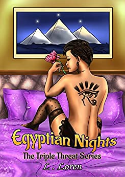 Egyptian Nights: Triple Threat Series by [Loren, L.]