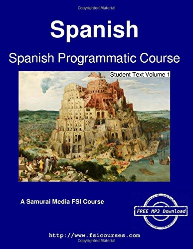 Spanish Programmatic Course - Student Text Volume 1