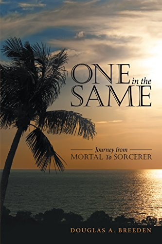 One in the Same: Journey from Mortal to Sorcerer