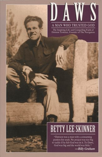 Daws: A Man Who Trusted God (LifeChange) by Betty Skinner (1998-07-15)