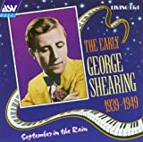 September in the Rain (Early George Shearing 1939-1949)