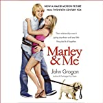 Marley & Me: Life and Love with the World's Worst Dog | John Grogan