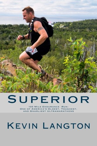 superior-100-mile-endurance-run-one-of-america-s-oldest-toughest-and-gnarliest-ultramarathons