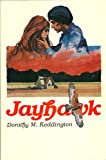 Jayhawk, Dorothy M. Keddington, 0913420808