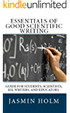 Essentials of Good Scientific Writing