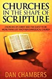 Churches in the Shape of Scripture, Dan Chambers, 0985890304