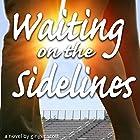 Waiting on the Sidelines Hörbuch von Ginger Scott Gesprochen von: Laura Darrell