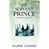 The Servant Prince: Ice Dragon Tales #1