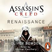 Assassin's Creed: Renaissance | Oliver Bowden, Anton Gill