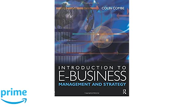introduction to e business combe colin
