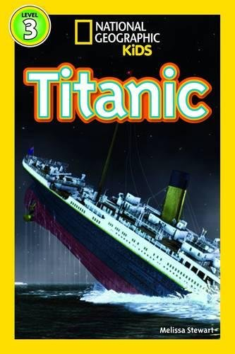 Titanic (National Geographic Kids Readers (Level 3))
