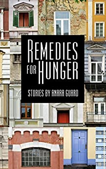 Remedies for Hunger by [Guard, Anara]