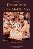 Famous Men of the Middle Ages, John Haaren, 1478154764