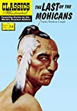 img - for The Last of the Mohicans (Classics Illustrated) book / textbook / text book