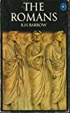 The Romans, Reginald H. Barrow, 0140201963