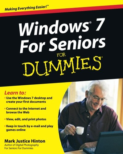 Windows 7 For Seniors For Dummies (Computer For Dummies Windows 7)