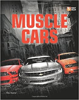 Muscle Cars First Gear Mike Mueller Amazon Com