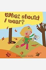 What should I wear? Paperback