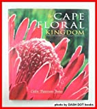 The Cape Floral Kingdom, Colin Paterson-Jones, 1853684813