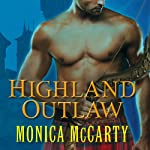 Highland Outlaw: Clan Campbell, Book 2 | Monica McCarty