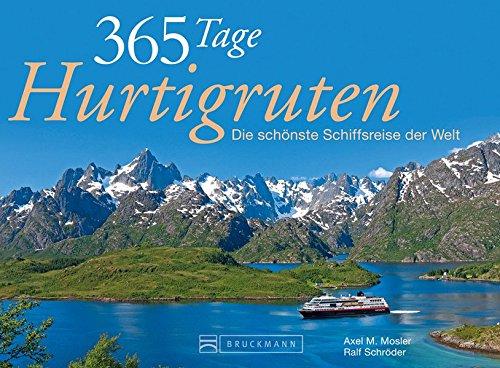 Tischaufsteller 365 Tage Hurtigruten: Die schönste Seereise der Welt