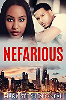 Nefarious (Mitch Black Series Book 1) by [O'Neal, Mark Stephen]
