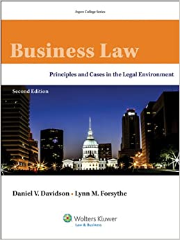 Business Law: Principles & Cases In The Legal Environment, Second Edition (Aspen College) Download.zip