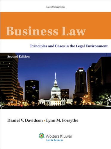 Business Law: Principles & Cases in the Legal Environment, Second Edition (Aspen College)