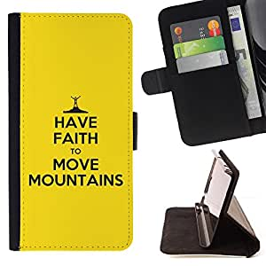 BullDog Case - FOR/Samsung ALPHA G850 / - / HAVE FAITH TO MOVE MOUNTAINS /- Monedero de cuero de la PU Llevar cubierta de la caja con el ID Credit Card Slots Flip funda de cuer
