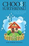 Choose Surthrival!, Kim Stilson, 1469943174