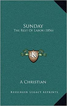 Sunday: The Rest of Labor (1856)