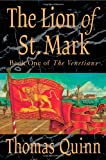The Lion of St. Mark, Thomas Quinn, 0312319088